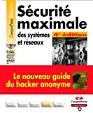 Scurit maximale, des systmes et rseaux (1 livre + 1 CD-ROM)