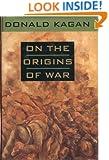 On the Origins of War