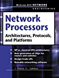 img - for Network Processors: Architectures, Protocols and Platforms (Telecom Engineering) book / textbook / text book