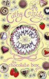 Cathy Cassidy Chocolate Box Girls: Summer's Dream