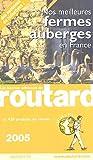echange, troc Philippe Gloaguen, Collectif - Nos meilleures fermes auberges en France