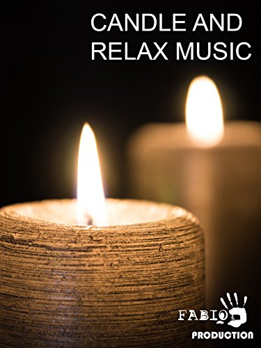 Candle And Relax Music