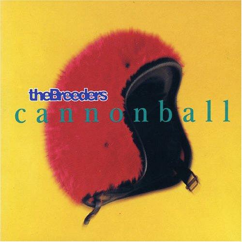 The Breeders - Cannonball (EP) - Zortam Music