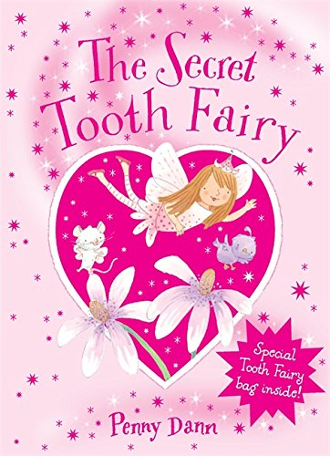The Secret Fairy: The Secret Tooth Fairy