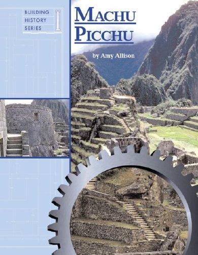 Machu Picchu (Building history series)