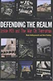 img - for Defending the Realm: MI5 and the Shayler Affair book / textbook / text book