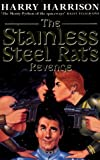 Harry Harrison The Stainless Steel Rat's Revenge: The Stainless Steel Rat Book 2