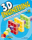 3D Engineering: Design and Build Practical Prototypes (Build It Yourself)