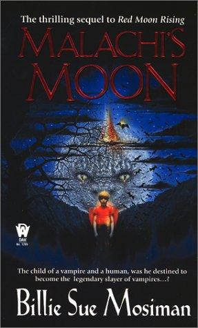 Malachi's Moon (Daw Book Collectors), BILLIE SUE MOSIMAN