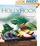 Hollyhock Cooks