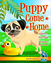 Puppy Come Home (Puppy Pug Tails)