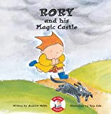 Rory and His Magic Castle (Rory Stories)