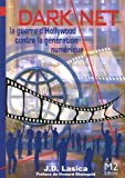 Darknet : La guerre d'Hollywood contre la g�n�ration digitale