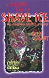 img - for A Chilling Tale of Shave Ice book / textbook / text book