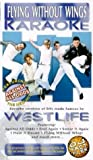 Westlife: Flying Without Wings Karaoke [VHS]