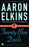 Twenty Blue Devils (Gideon Oliver Mysteries) (0446405264) by Elkins, Aaron