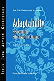 Adaptability: Responding Effectively to Change (J-B CCL (Center for Creative Leadership))