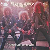 DESTRUCTION - INFERNAL OVERKILL/SENTENCE OF DEATH