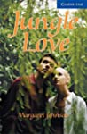Jungle Love Level 5 (Cambridge Englis...