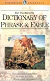 Dictionary of Phrase and Fable (1853263001) by Brewer, E. C.