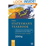 The Statesman's Yearbook 2004: The Politics, Cultures and Economies of the World, 140th Edition