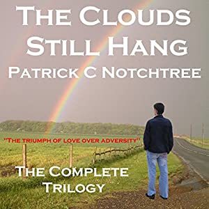 The Clouds Still Hang Audiobook