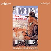 Longhorn: The Hondo Kid: Longhorn Series, Book 2 | [Dusty Rhodes]