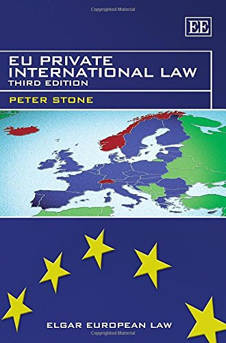 Eu Private International Law: Third Edition (Elgar European Law Series)
