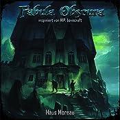 Haus Moreau (Fabula Obscura 2) | Frank Buttgereit