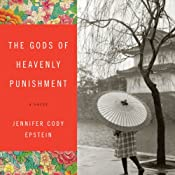 The Gods of Heavenly Punishment | [Jennifer Cody Epstein]
