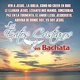 echange, troc Various Artists - Exitos Cristianos En Bachata