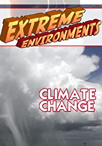 Extreme Environments Climate Change