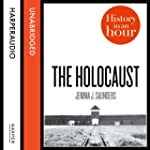 The Holocaust: History in an Hour (Un...
