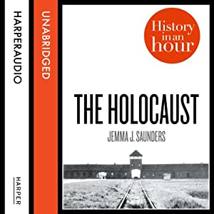The Holocaust: History in an Hour Audiobook