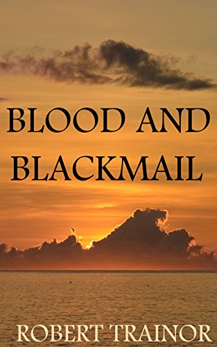 BLOOD AND BLACKMAIL PDF