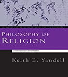 Philosophy of Religion: A Contemporary Introduction (Routledge Contemporary Introductions to Philosophy)