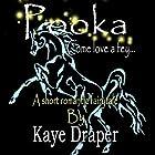 Pooka: Come Love a Fey Hörbuch von Kaye Draper Gesprochen von: Kaye Draper