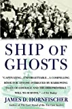 img - for Ship of Ghosts: The Story of the USS Houston, FDR's Legendary Lost Cruiser, and the Epic Saga of her Survivors book / textbook / text book