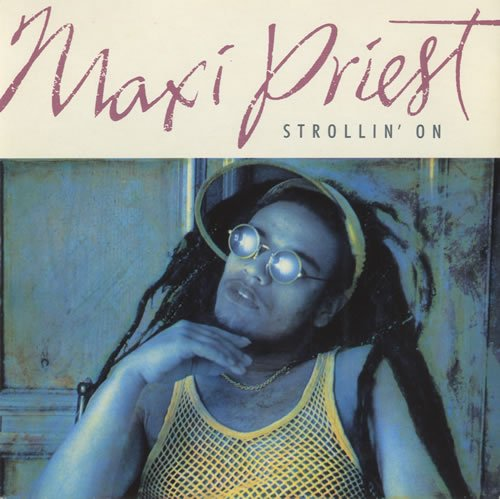 Maxi Priest - Strollin
