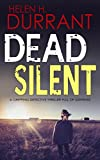 DEAD SILENT a gripping detective thriller full of suspense (kindle edition)