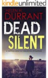 DEAD SILENT a gripping detective thriller full of suspense (English Edition)