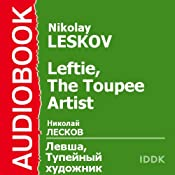 Leftie, The Toupee Artist | [Nikolay Leskov]