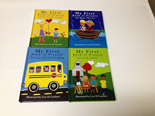 My First Book of Prayers Hardcover Board Book (Assorted, Titles & Quantities Vary) How Great Thou Art, Let Us Be Content, Let Us Love One Another, or Thank You God for Everything, by Lisa M. Gardiner (Illustrator) - 1