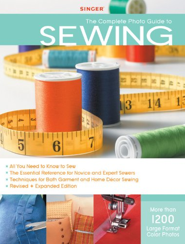 Singer Complete Photo Guide to Sewing - Revised +...