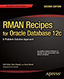 img - for RMAN Recipes for Oracle Database 12c: A Problem-Solution Approach (Expert's Voice in Oracle) book / textbook / text book