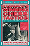 Kasparov's Winning Chess Tactics (Fireside Chess Library) (0671619853) by Pandolfini, Bruce