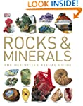 Rocks & Minerals: The Definitive Visu...
