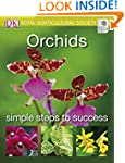 Orchids (RHS Simple Steps to Success)