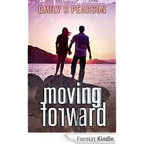 Moving Forward (English Edition)