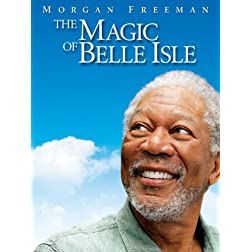 The Magic of Belle Isle (Theatrical Rental)